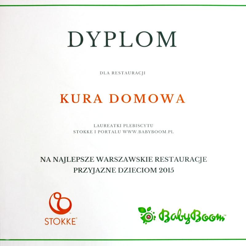 Dyplom dla restauracji Kura Domowa - laureatki plebiscytu STOKKE i portalu www.BabyBoom.pl na najlepsze warszawskie restauracje przyjazne dzieciom 2015